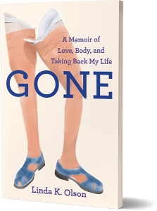 Gone a Memoir by Linda K. Olson